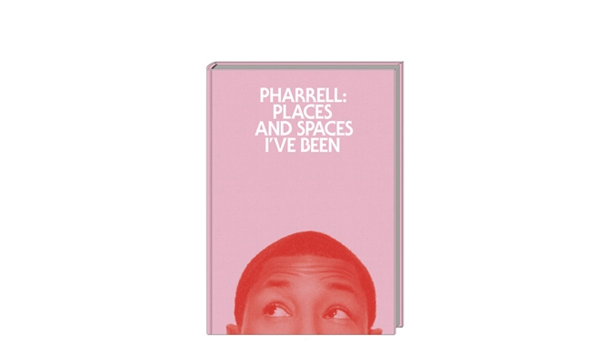 Pharrell: Places and Spaces I've Been? Book