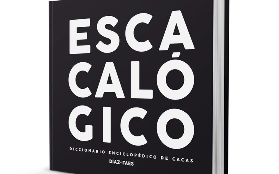 Escacalógico, diccionario enciclopédico de cacas
