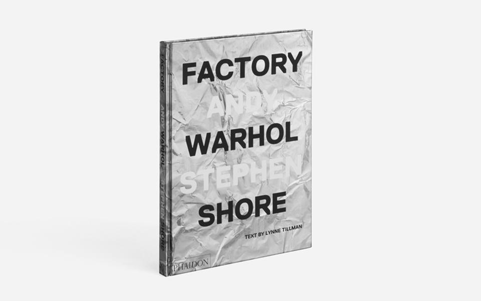 Factory: Andy Warhol, un diario visual del estudio pop por Stephen Shore