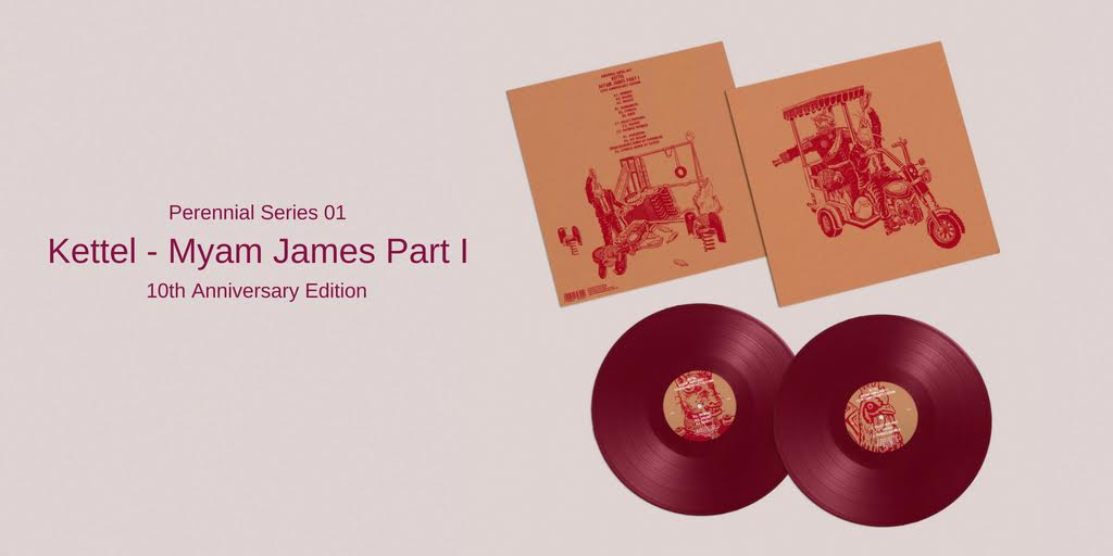 Lapsus Records presenta: Perennial Series 01 – Kettel 'Myam James Part I'