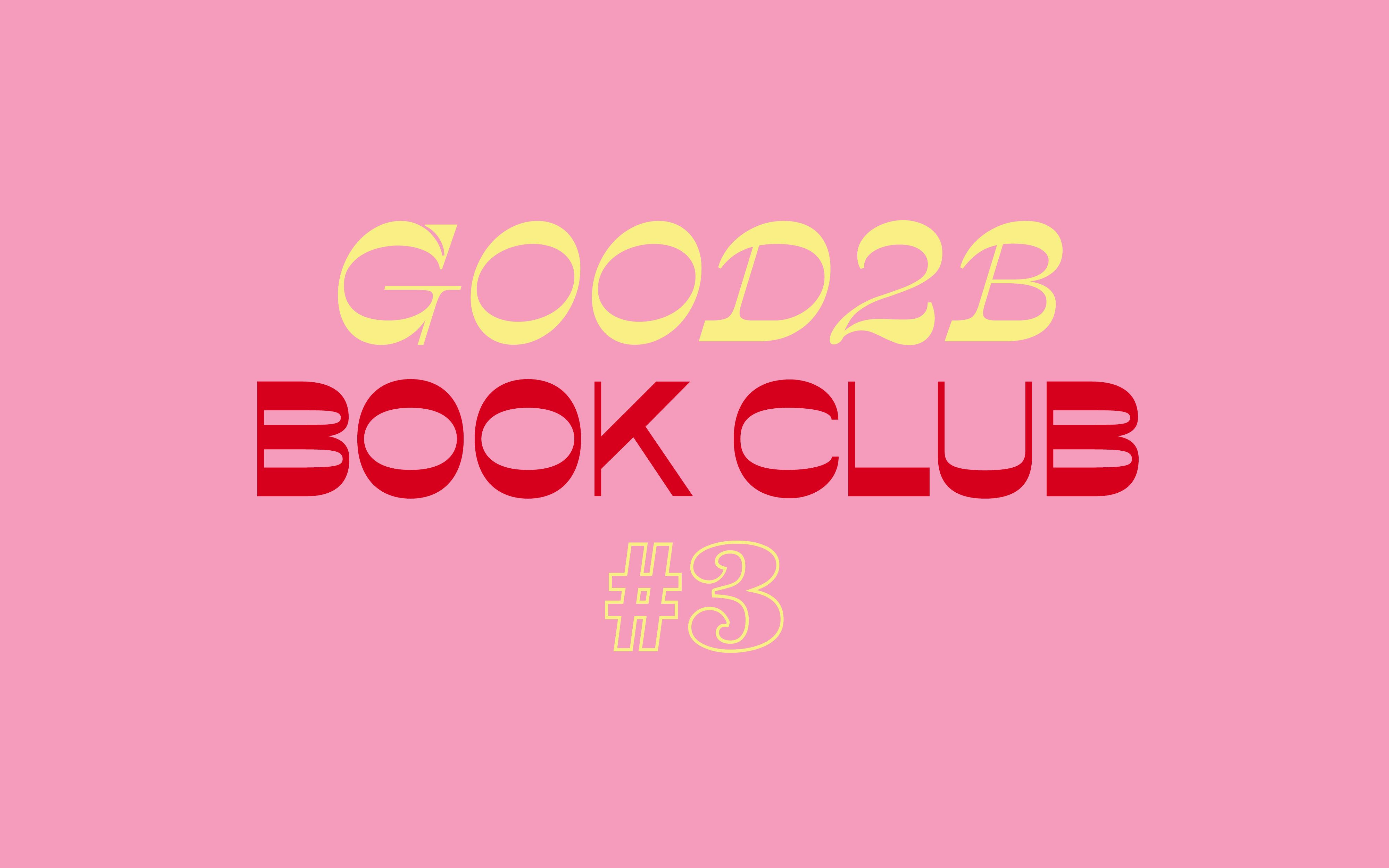 Good2b Book Club #3: 'Quién de nosotros', de Mario Benedetti